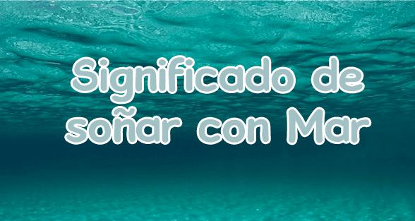significado de soñar con mar