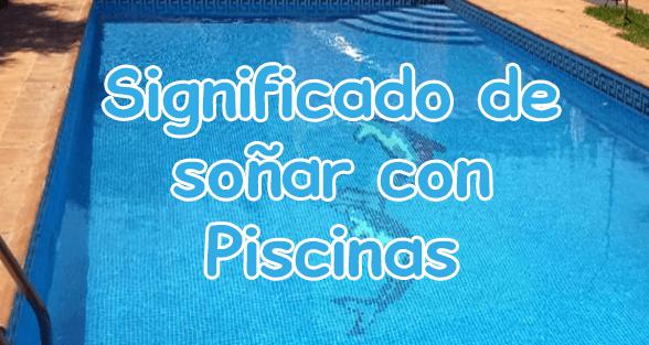 Significado de so ar con piscina for Sonar con piscina