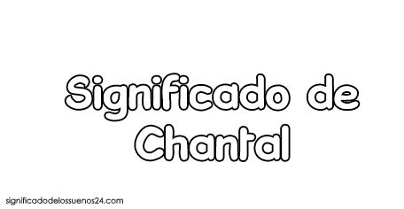 significado de chantal