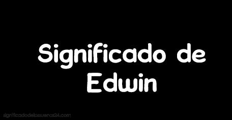 significado de edwin