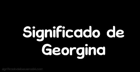 significado de georgina