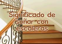 soñar con escaleras