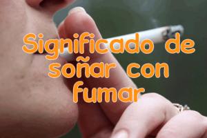 soñar con fumar