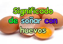 soñar con huevos