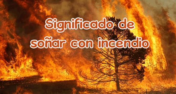 soñar-con-incendio