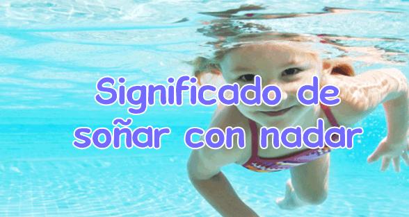 Significado de so ar con nadar for Sonar con piscina