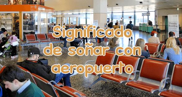 soñar con aeropuerto