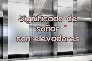 sonar con elevador