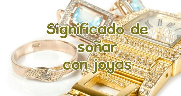 significado de sonar con joyas