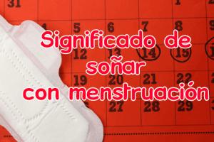 sonar con menstruacion