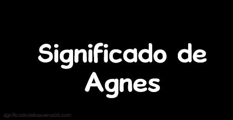 significado de agnes