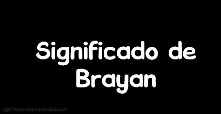significado de brayan