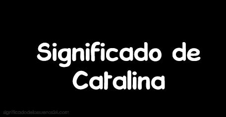 significado de catalina