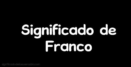 significado de franco