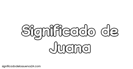 significado de juana