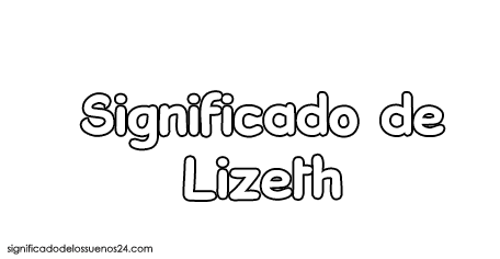 significado de lizeth