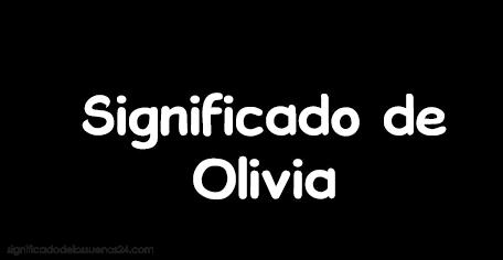 significado de olivia