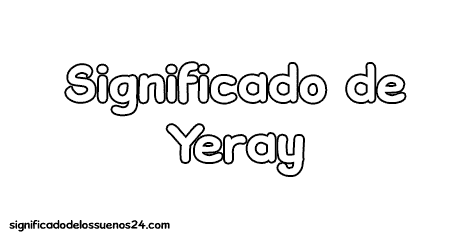 significado de yeray