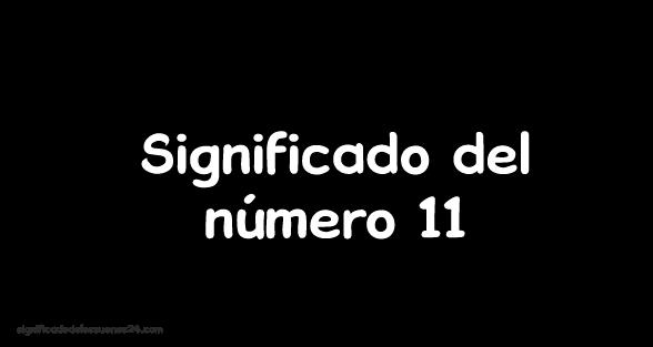significado del numero 11