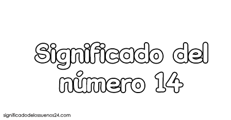 significado del numero 14