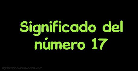 significado del numero 17