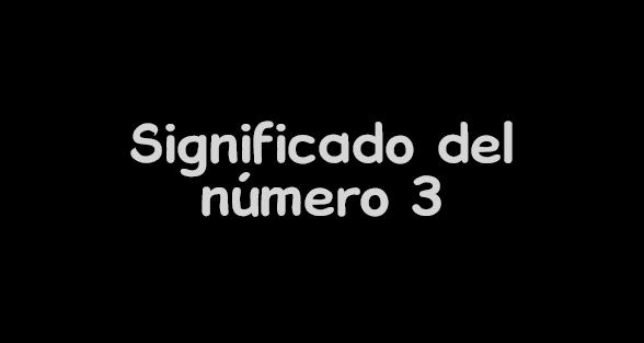 significado del numero 3