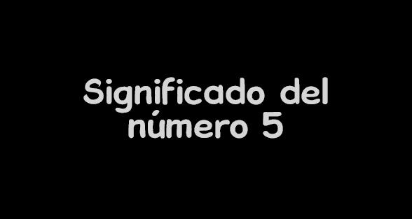 significado del número 5