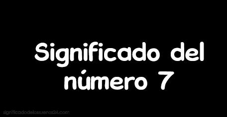 significado del numero 7