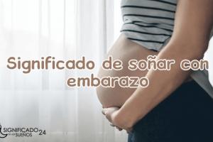 significado de soñar con embarazo