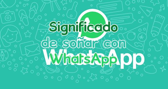 soñar con whatsapp