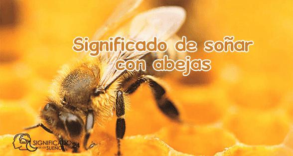 significado de soñar con abejas