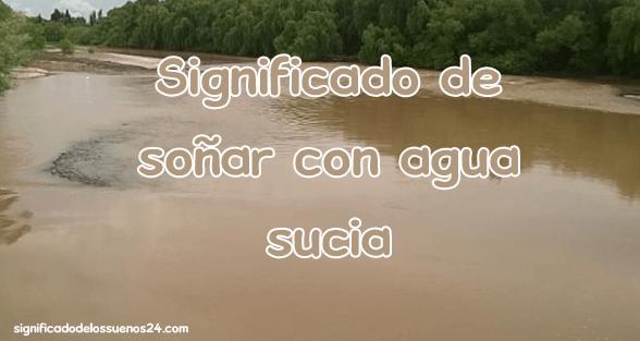 Qué Significa Soñar Con Agua Significado De Los Sueños 24