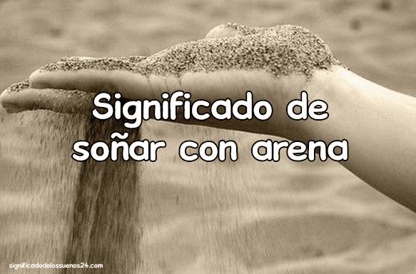 soñar con arena