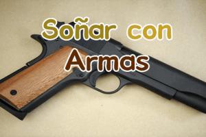 sonar con armas