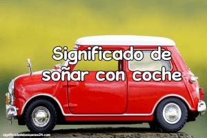 significado de soñar con coches