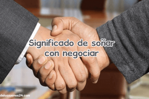 soñar con negociar