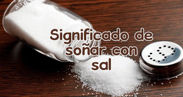 soñar con sal