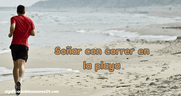 soñar correr en la playa